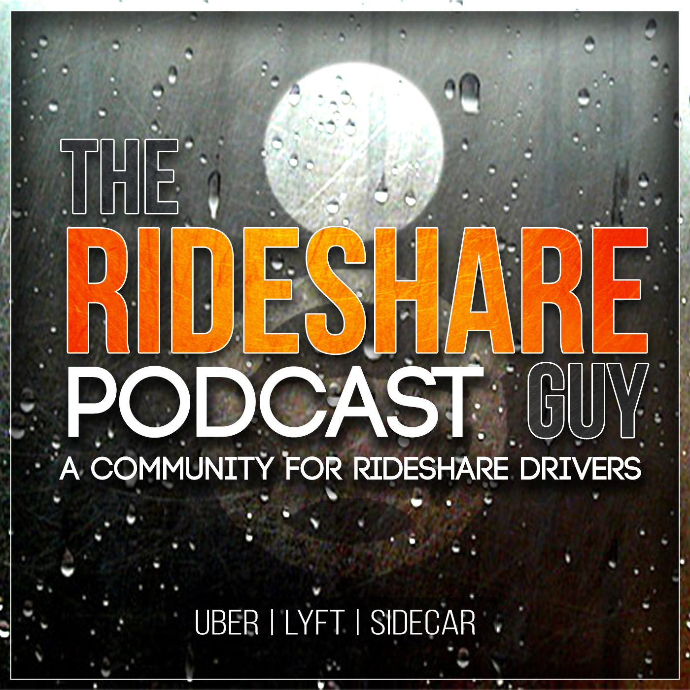 The Rideshare Guy Podcast : A Community for Rideshare Drivers | Uber | Lyft | Sidecar