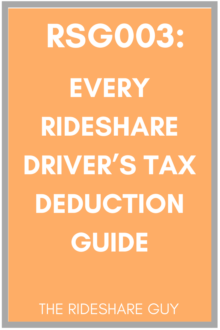 RSG003: Ultimate Uber Driver Tax Deductions Tips (Podcast)