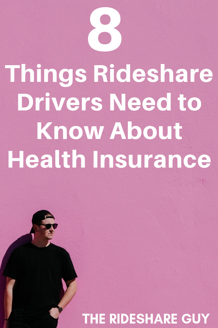 8 Things Rideshare Drivers Need to Know About Health Insurance