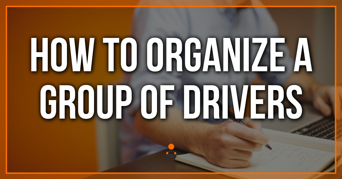 How To Organize A Group Of Uber Drivers