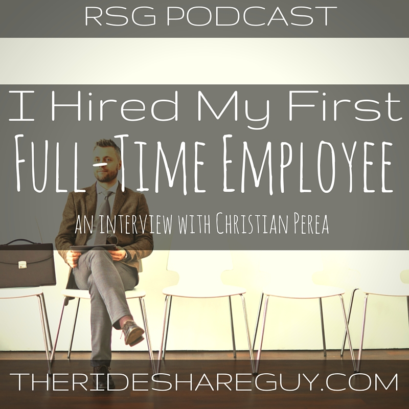 RSG's latest podcast features our own Christian Perea, my first full-time hire for The Rideshare Guy.