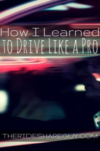 Once you become a rideshare driver, you quickly learn driving is a skill. RSG contributor Christian shares what he's learned to help you drive like a pro.