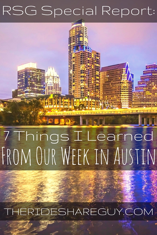 7 Things I Learned From Our Week In Austin