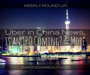 In this week's round up, John covers Uber's struggles in China, IPO news, and updates us on the Uber classification lawsuit.
