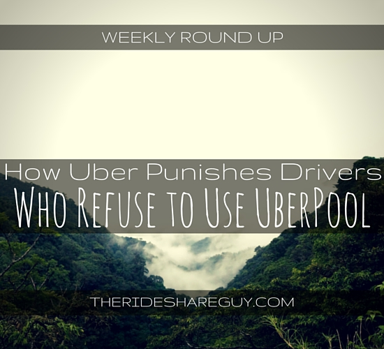 In this roundup, we look at what happens to drivers who refuse UberPool, who Uber and Lyft drivers are, & review a couple feel-good Lyft stories.