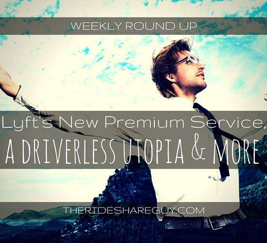 This week, John Ince covers Lyft's new premium service, what can happen if drivers refuse service dogs, & a potential driverless utopia.