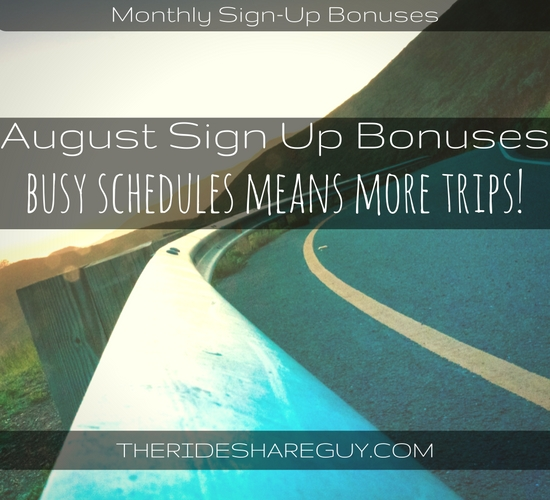 As more people are going back to school and work, busy schedules means more trips for drivers! Check out the August sign up bonuses round up here.