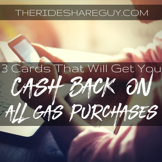 Best Gas Credit Cards For Uber and Lyft Drivers (Cash Back!)