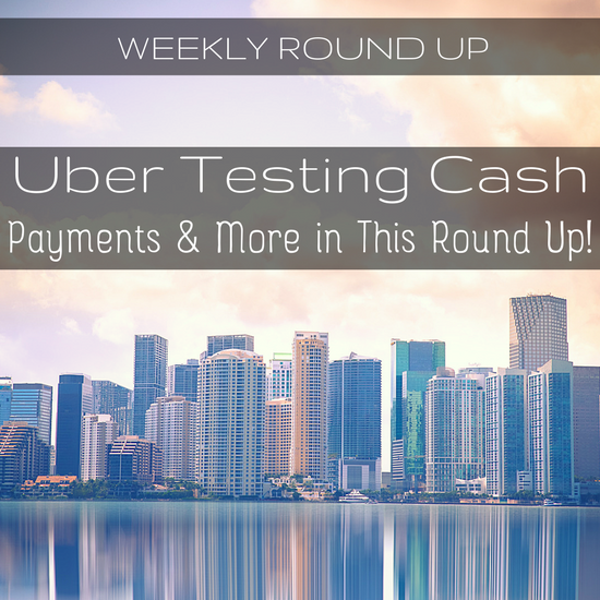 In this round up, John Ince covers Uber's novel idea: cash payments! Also, a kidnapped Uber driver taken on a heist, all on FB Live, and more.