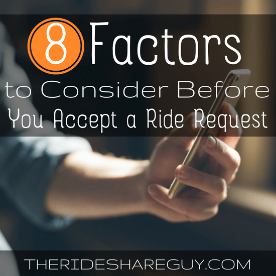 What factors do you take into account before you accept a ride request? A reader from Atlanta shares his tips for new drivers.