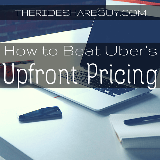 How to Beat Uber's Upfront Pricing