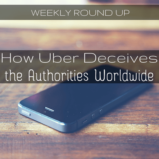 How Uber Deceives the Authorities Worldwide