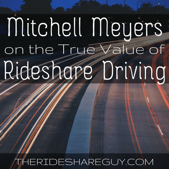 RSG053: Mitchell Meyers on the True Value of Rideshare Driving