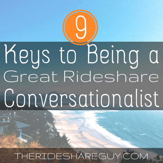 To get high ratings and tips, you don't have to bribe your passengers with candy and water - but you should be a good rideshare conversationalist -