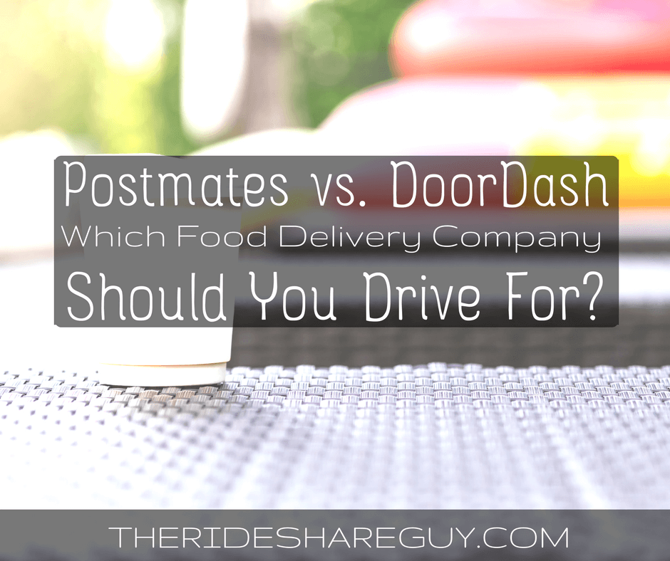 Postmates Vs Doordash Which Food Delivery Company Should