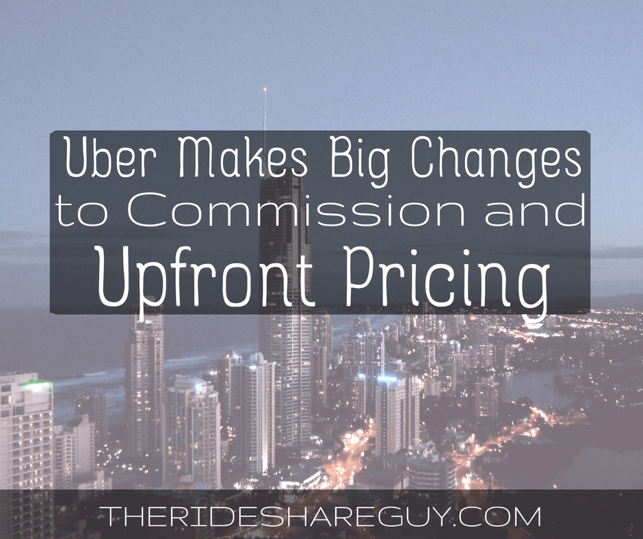 Uber Makes Big Changes to Commission and Upfront Pricing