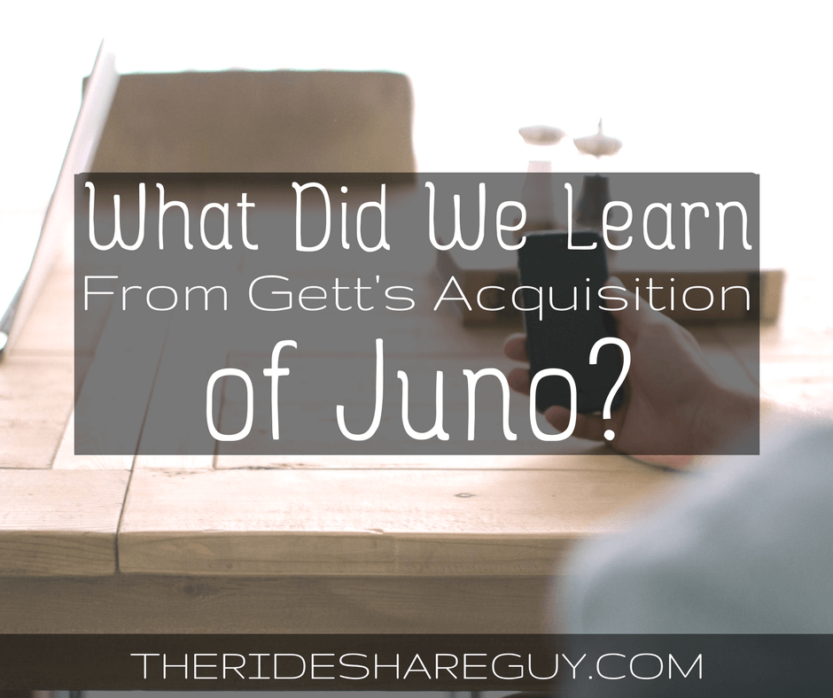 What Did We Learn From Gett's Acquisition of Juno Rideshare?