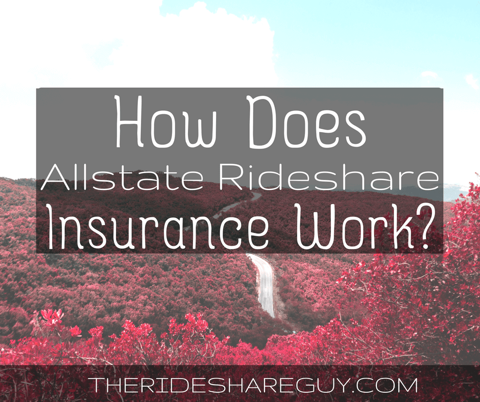 How Does Allstate Rideshare Insurance Work?