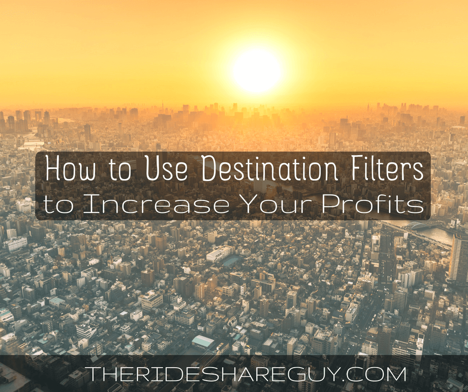 How to Use Destination Filters to Increase Your Profits