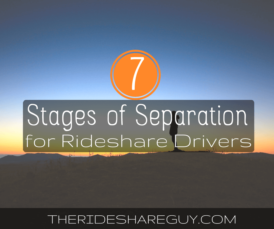 Seven Stages Of Separation For Rideshare Drivers