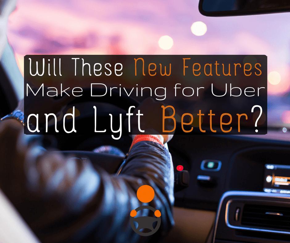 Uber and Lyft are unveiling a lot of new features in the driver apps designed to increase driver retention, but do these features really benefit drivers?