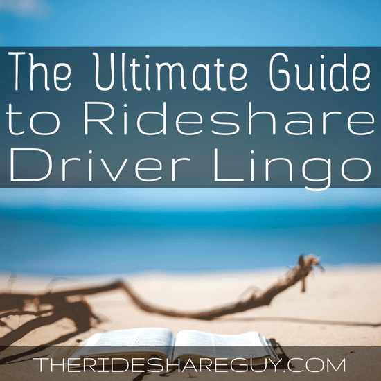 "Have you ever wondered what the terms ""surge"", ""TCP"" or ""pax"" mean? There's no guide for rideshare driver lingo... until now! -"