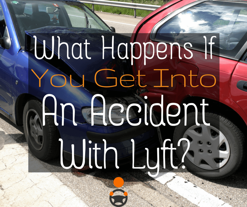 Got In An Accident While Driving for Lyft – What Happens Next?