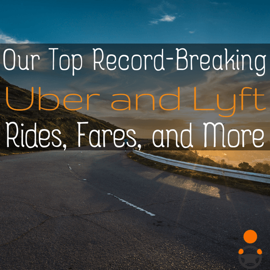 Our Top Record-Breaking Uber and Lyft Rides.png
