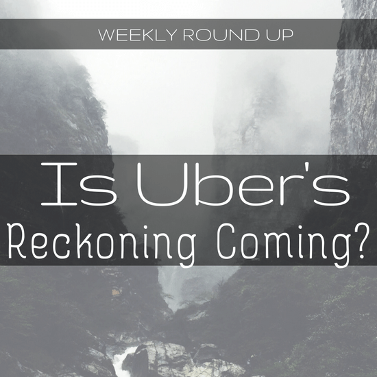 John Ince covers the struggle to improve autonomous vehicles, and Uber touts how it's trying to improve its relationship with drivers -