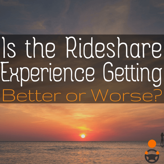 Over the past several years, veteran drivers have seen big changes to the rideshare driving experience. Have these changes been for the better or the worse?