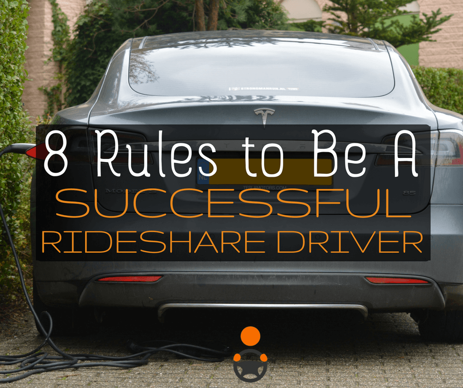 8 Rules to Be a Successful Rideshare Driver