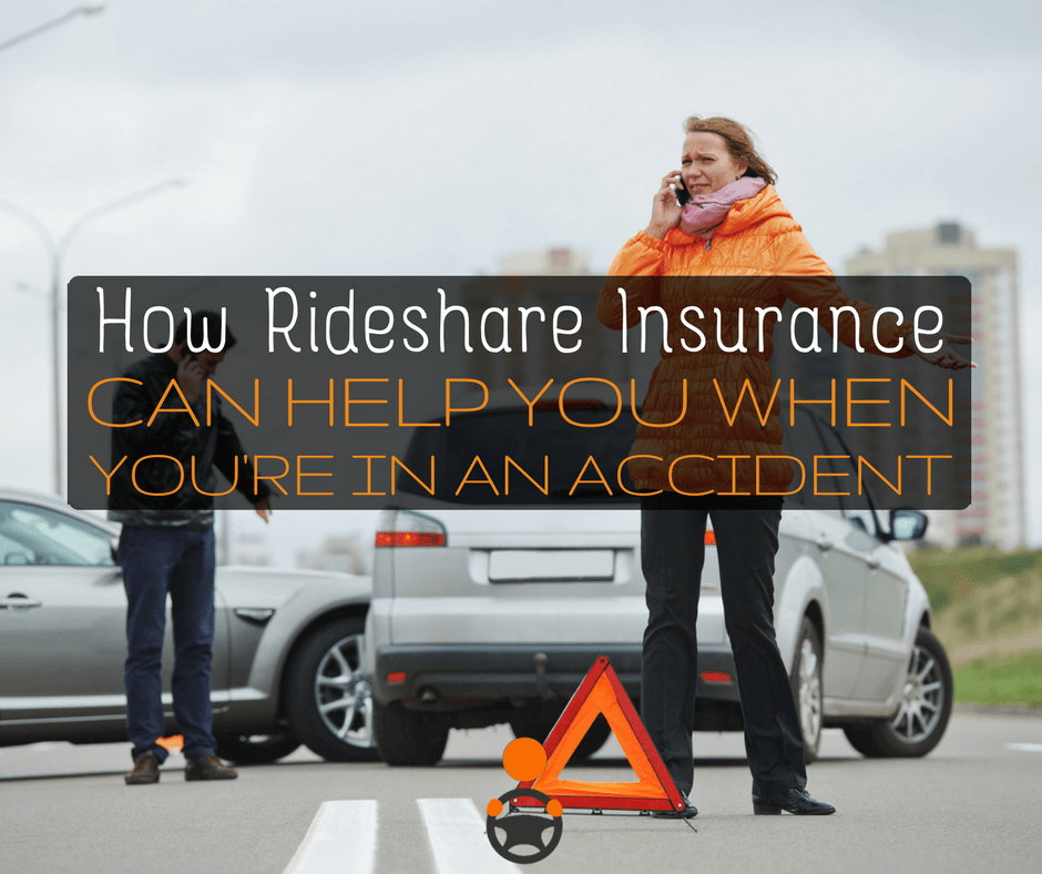 How Rideshare Insurance Can Help You When You Get Into an Accident