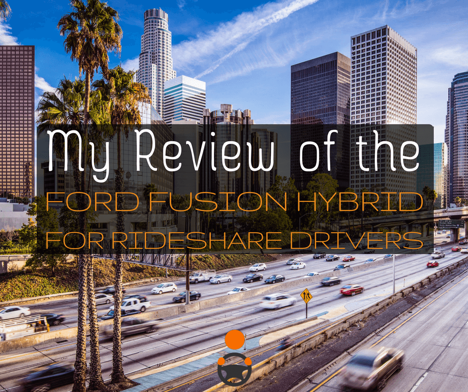 What's The Best Car For Uber Drivers? Ford Fusion Hybrid Review
