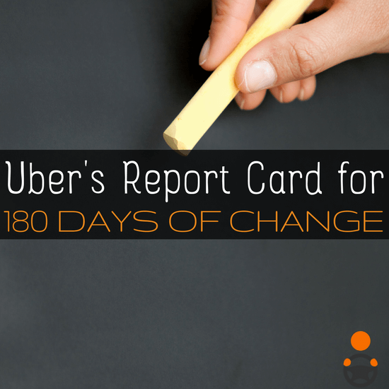 Uber has finished up their 180 Days of Change, but what has the impact been on drivers? RSG grades Uber here -