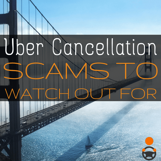 Did you think passenger scams to get free rides was over? Unfortunately, the same cancelation scam is still around. Here's what to be aware of -