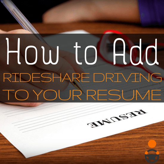Want to include rideshare driving on your resume? Tips for highlighting rideshare driving on your resume.
