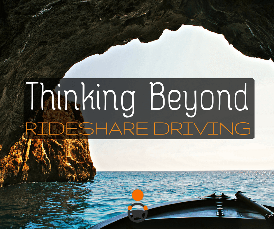 Thinking Beyond Rideshare Driving