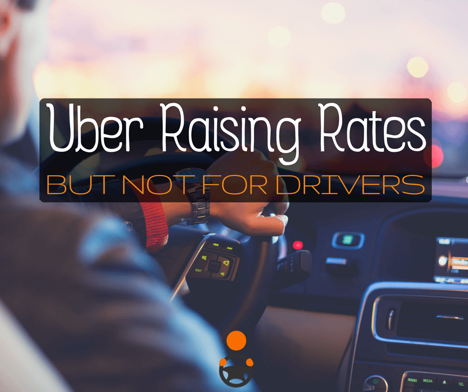 Uber Raising Rates for Riders but Not Drivers