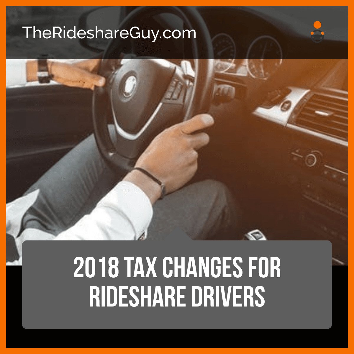2018 Tax Changes For Uber Drivers – New Tax Rules