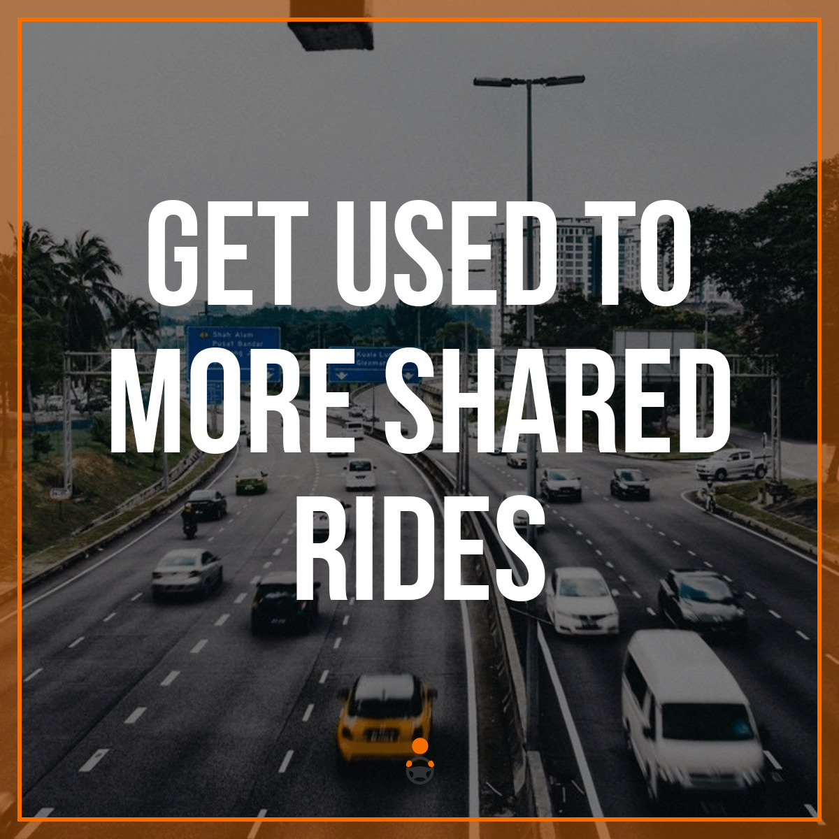 Get Used to More Shared Rides