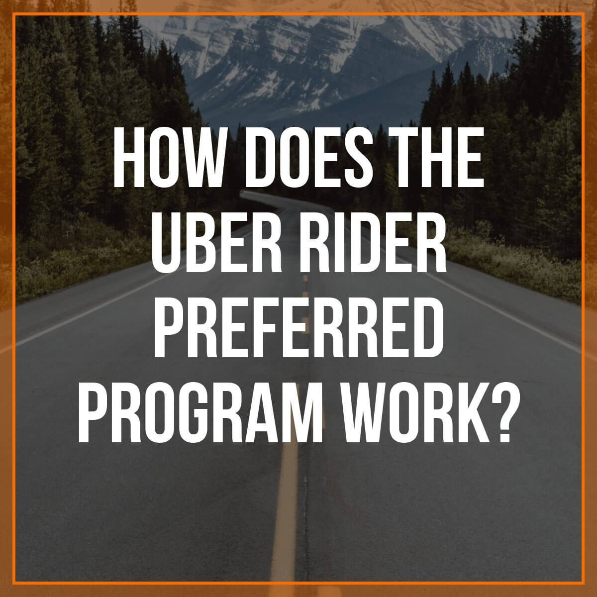 How does the Uber Rider Preferred Program Work?