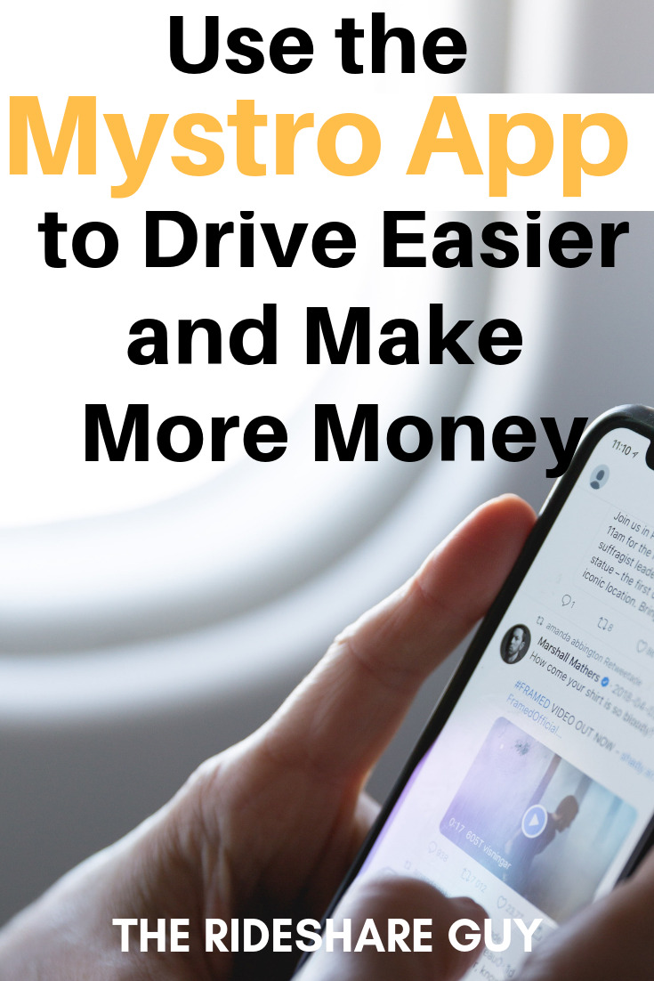 Use the Mystro App to Drive Easier and Make More Money