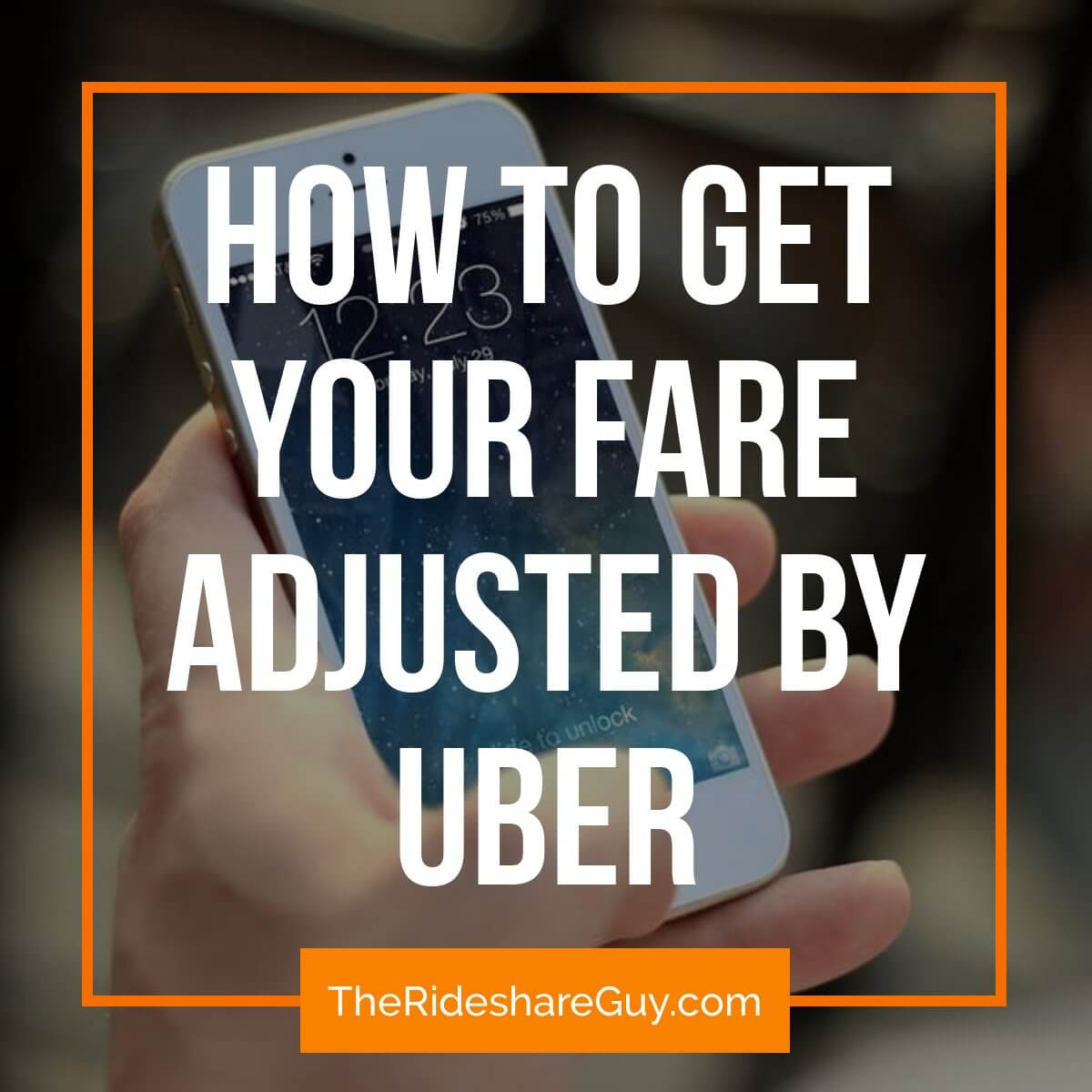 How To Get Your Surge Fare Adjusted By Uber