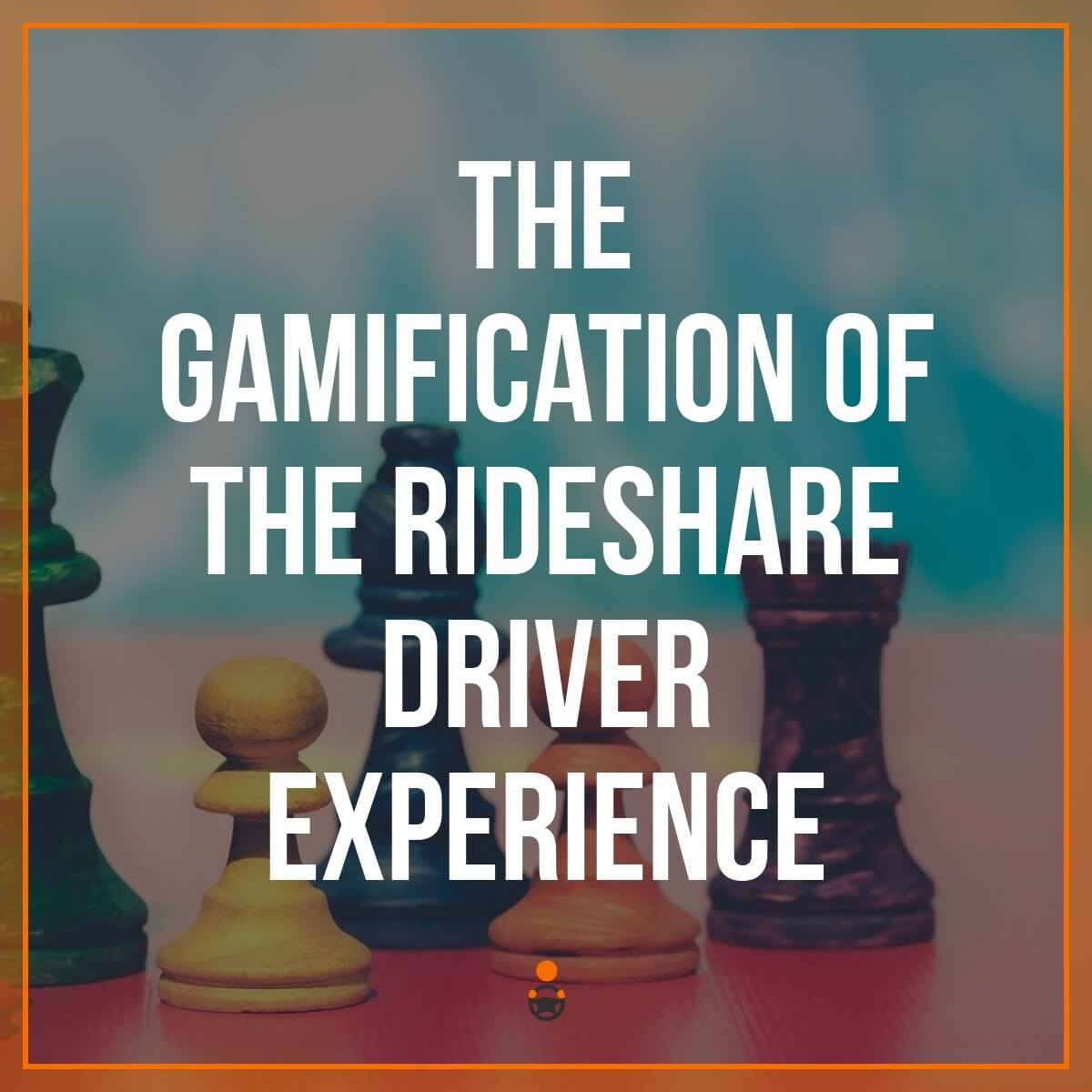 The Gamification of the Rideshare Driver Experience