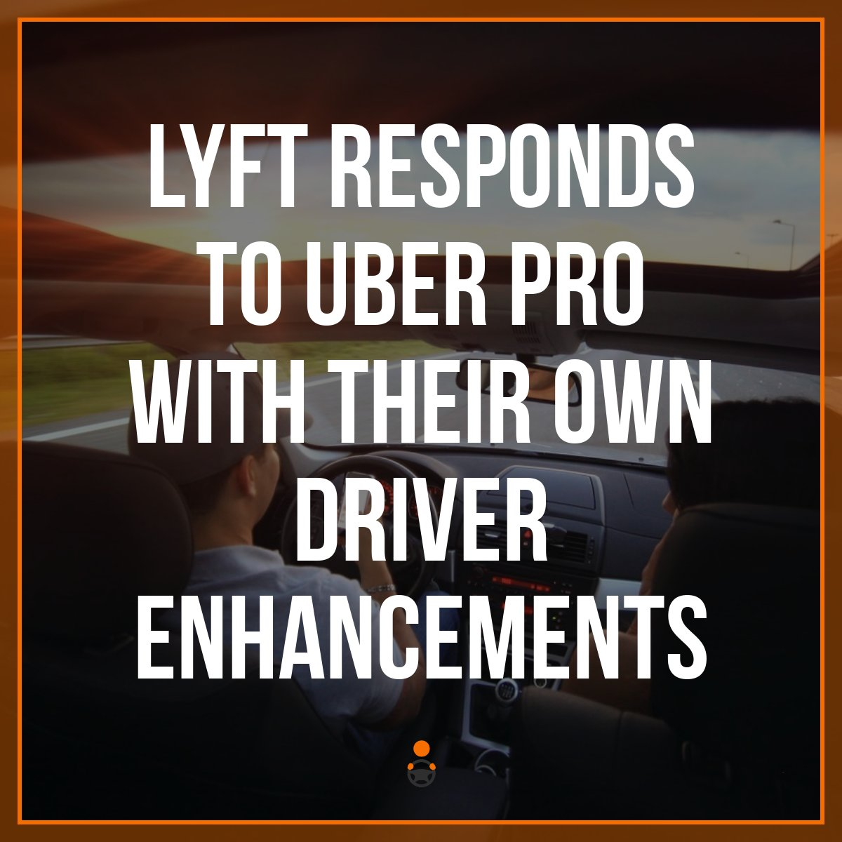 Lyft Responds to Uber Pro With Their Own Driver Enhancements