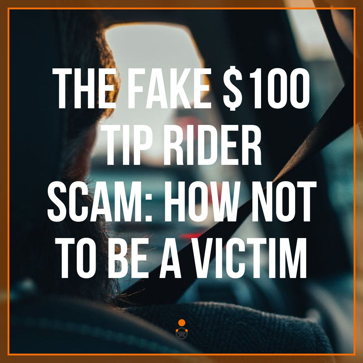 The Fake $100 Tip Rider Scam: How Not to Be a Victim