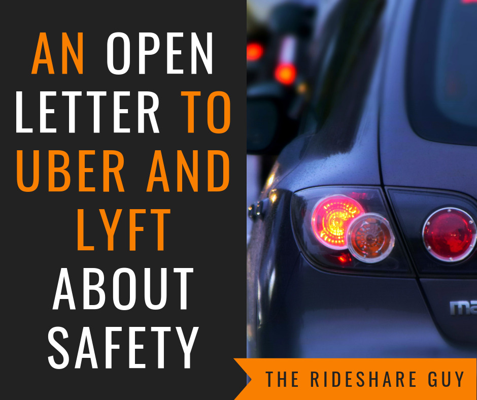 An Open Letter to Uber and Lyft About Safety