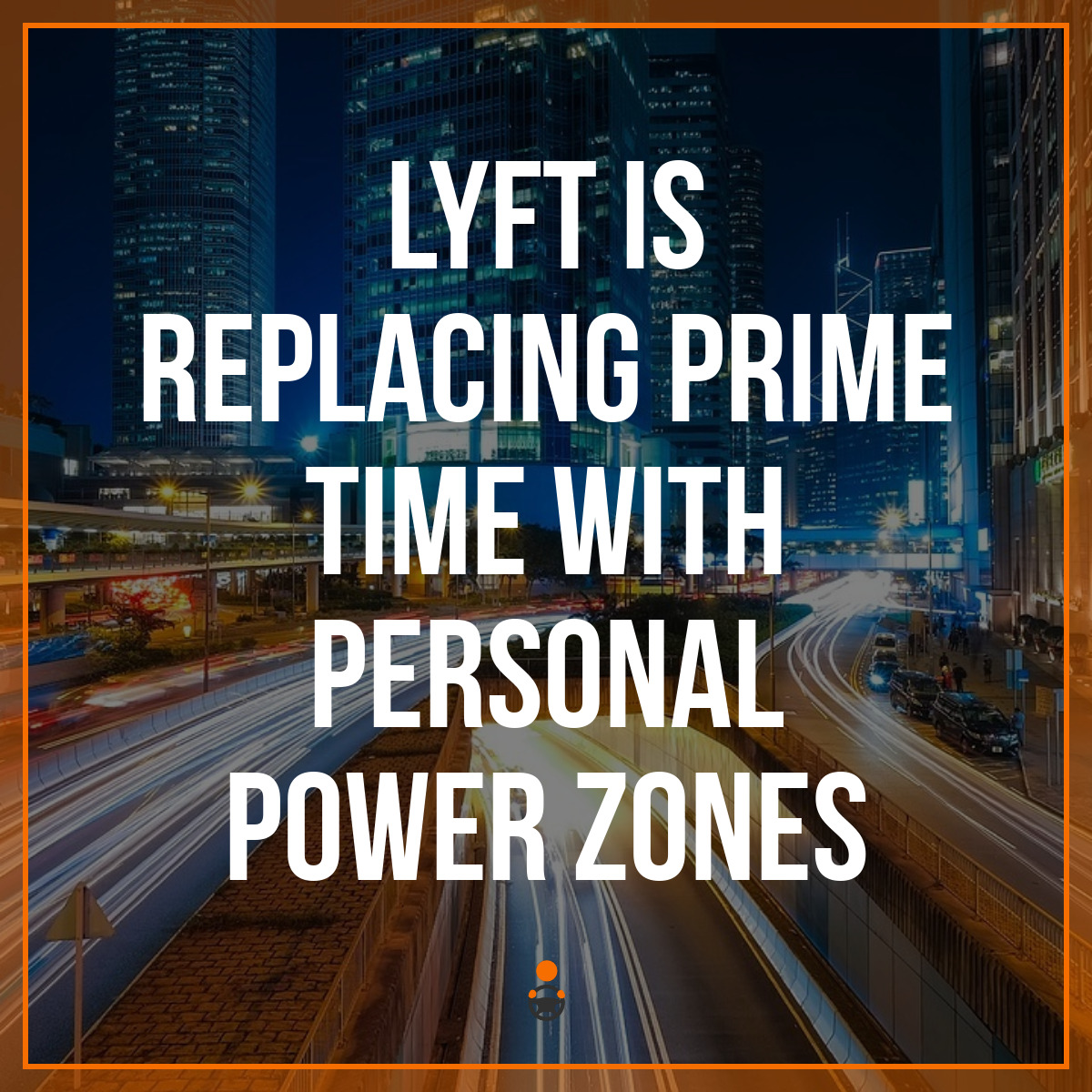 Lyft is Replacing Prime Time with Personal Power Zones