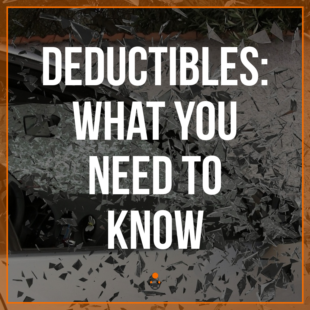 Your Guide to Insurance Deductibles