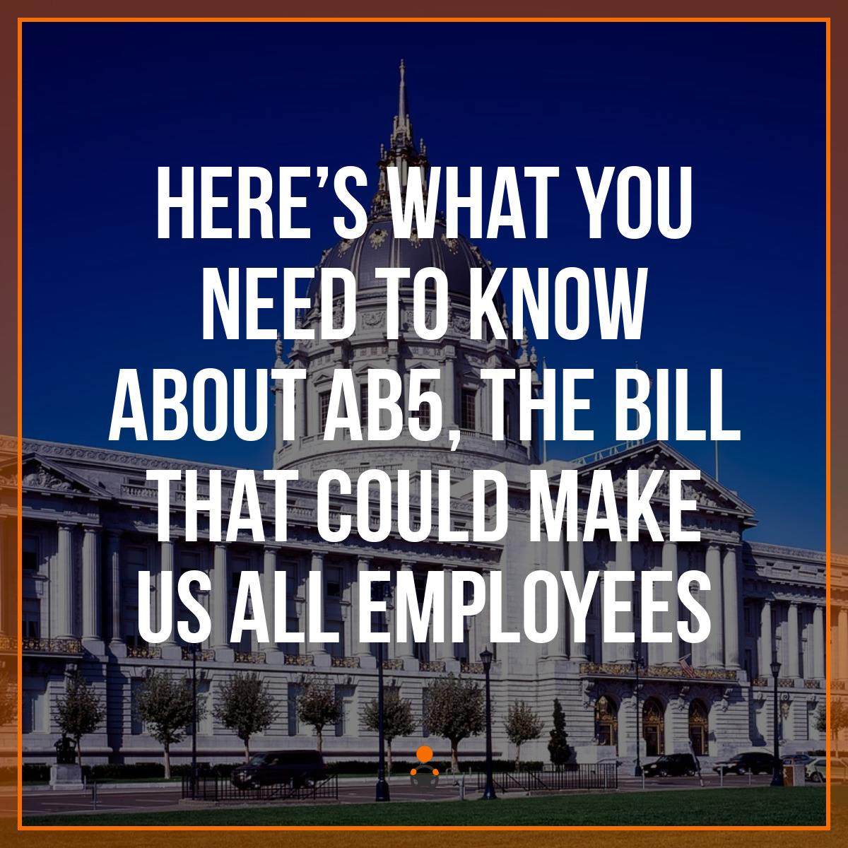 Could AB5 Bring the Rideshare industry to its knees?